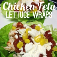 Taco Tuesday! Chicken Feta Lettuce Wraps